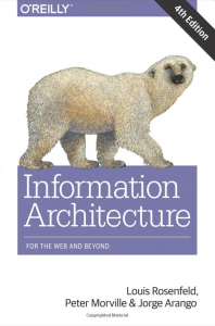 Information Architecture For The Web And Beyond